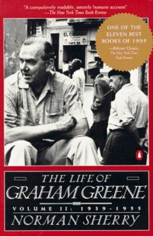 The Life of Graham Greene: 1939-55 v. 2 (Vol 2)