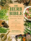 The Herb Bible (070637438X) by McHoy, Peter