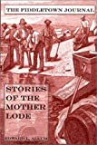 cover of The Fiddletown Journal: Stories of the Mother Lode