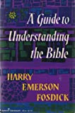 A Guide to Understanding the Bible