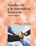 img - for Introduccion a las matematicas financieras/ Introduction to Financial Mathematics: Problemas resueltos/ Solved Problems (Economia Y Empresa/ Economy and Business) (Spanish Edition) book / textbook / text book