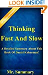 Thinking, Fast And Slow: A Detailed S...