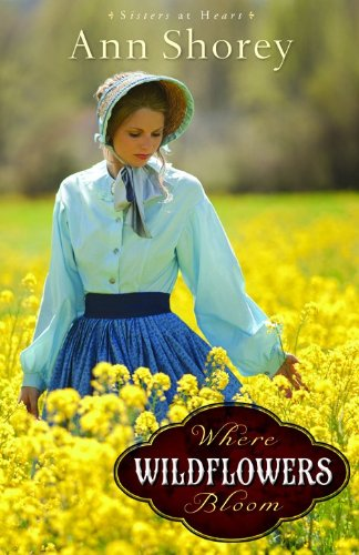 Image of Where Wildflowers Bloom: A Novel (Sisters at Heart)