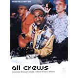 All Crews: Journey's Through Jungle / Drum and Bass Cultureby Brian Belle-Fortune