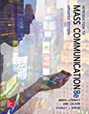 Introduction to Mass Communication:  Media Literacy and Culture Updated Edition