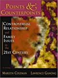Points & Counterpoints: Controversial Relationship and Family Issues in the 21st Century (An Anthology)