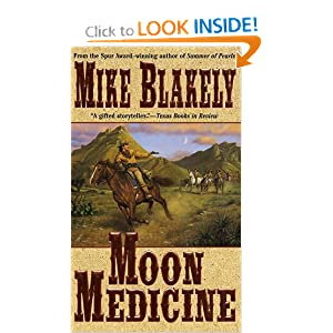 Moon Medicine Mike Blakely