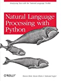 img - for Natural Language Processing with Python [Paperback] [2009] 1 Ed. Steven Bird, Ewan Klein, Edward Loper book / textbook / text book