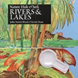 img - for Rivers and Lakes (Nature Hide & Seek) book / textbook / text book