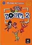 Zoom 2 A1.2 : M�thode de fran�ais
