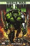 Greg Pak World War Hulk