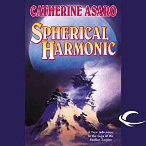 Spherical Harmonic: A Novel of the Skolian Empire | [Catherine Asaro]