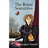 The Royal Sorceressby Christopher Nuttall
