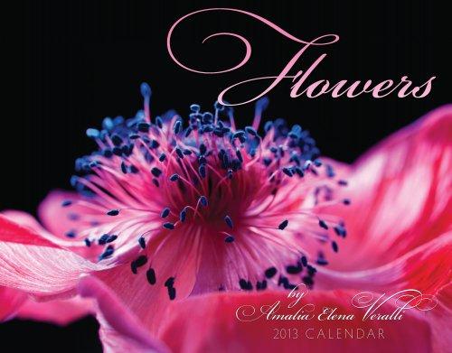 Flowers by Amalia Elena  Veralli Calendar 2013