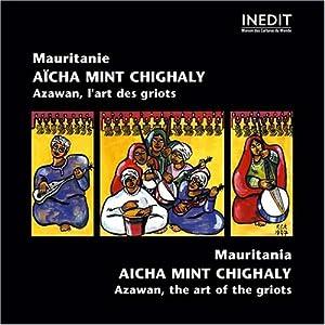 Mauritanie - Azawan, L'art des Griots