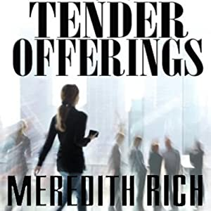 Tender Offerings Audiobook