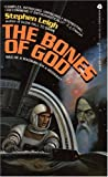 The Bones of God (0380899612) by Leigh, Stephen