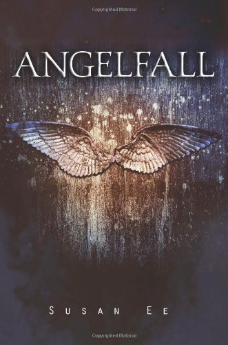 Angelfall (Penryn & the End of Days, Book 1) (Penryn and the End of Days) by Susan Ee