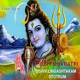Amazon.com: Shiv Lingashtakam Stotrum Shubh Shivratri