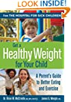 Get a Healthy Weight for Your Child:...