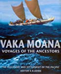 Vaka Moana, Voyages of the Ancestors:...