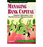 img - for [(Managing Bank Capital: Capital Allocation and Performance Measurement )] [Author: Chris Matten] [Jun-2000] book / textbook / text book