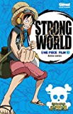 Acheter le livre One Piece, Le film, tome 1 : Strong world