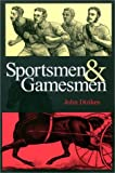 img - for Sportsmen and Gamesmen book / textbook / text book