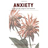 Anxiety: Orthomolecular Diagnosis and Treatmentby Jonathan Prousky