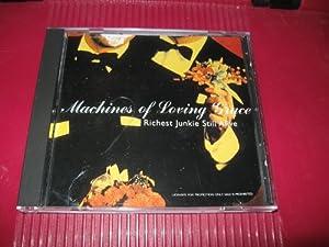 Machines Of Loving Grace - Richest Junkie Still Alive - Concrete - edel 0086535CTR