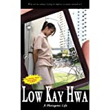 A Photogenic Life (A Contemporary Novel) ~ Low Kay Hwa