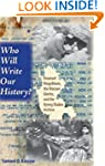 Who Will Write Our History?: Emanuel...