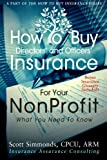 How To Buy Directors' and Officers' Insurance For Your Nonprofit (How To Buy Insurance Series)