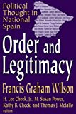 Order and Legitimacy (Library of Conservative Thought)
