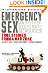 Emergency Sex (And Other Desperate Me...