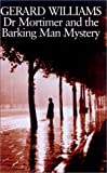 img - for Dr. Mortimer and the Barking Man Mystery book / textbook / text book