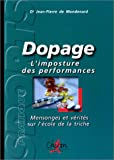 Dopage : L'imposture des performances