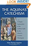 The Aquinas Catechism: A Simple Expla...