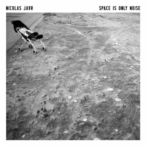 Nicola Jaar - Space Is Only Noise