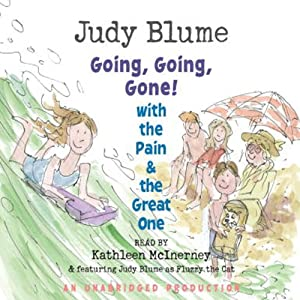 Going, Going, Gone with the Pain and the Great One | [Judy Blume]