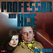 Professor & Ace: Only Human | [Mark J. Thompson]