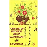 """Formulary of Perfumery and of Cosmetology (Kegan Paul Library of Perfume and Scents)von """"R. M. Gattefosse"""""""