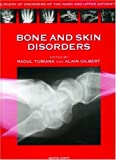 img - for Bone and Skin Disorders: Surgery of Disorders of the Hand and Upper Extremity (Surgery of Disorders of the Hand and Upper Extremity Series) book / textbook / text book