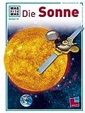 Was ist was, Band 076: Die Sonne title=