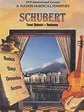 Schubert Trout Quintet - A Naxos Musical Journey