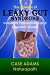 The Science of Leaky Gut Syndrome: In...
