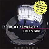 Bruitage - Ambiance - Effet Sonore...