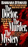 The Doctor, the Murder, the Mystery (0425156249) by D'Amato, Barbara