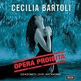 Cecilia Bartoli - Opera Proibita (Händel · Scarlatti · Caldara) / Minkowski · Les Musiciens du Louvre title=