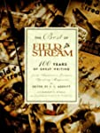 The Best of Field & Stream: 100 Years...